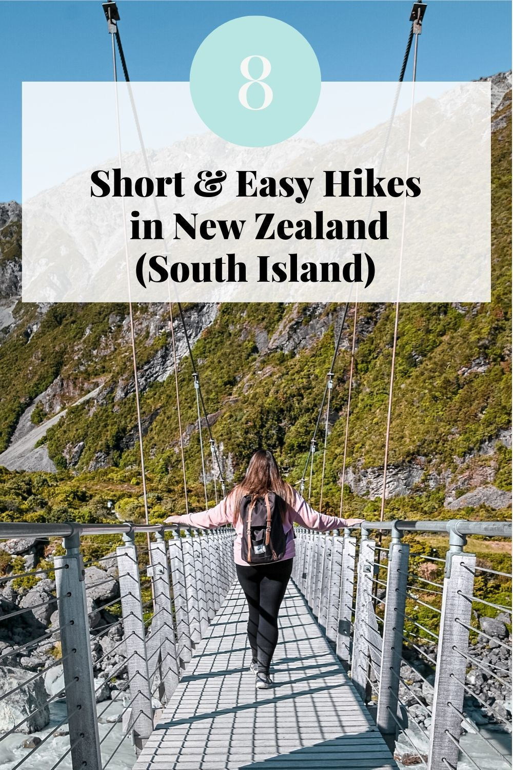 8 Best Short and Easy Hikes in New Zealand South Island